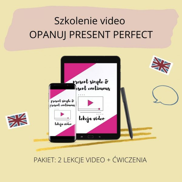 Szkolenie video Present Perfect Simple i Present Perfect Continuous